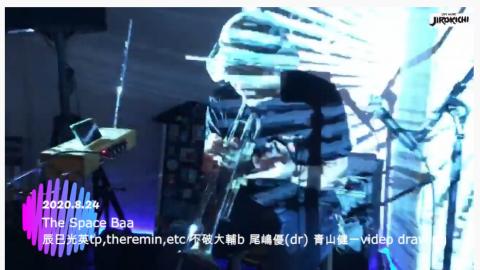 The Space Baa   2020.8.24 @ Live Music JIROKICHI